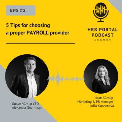 #2 5 Tips for choosing a proper PAYROLL provider